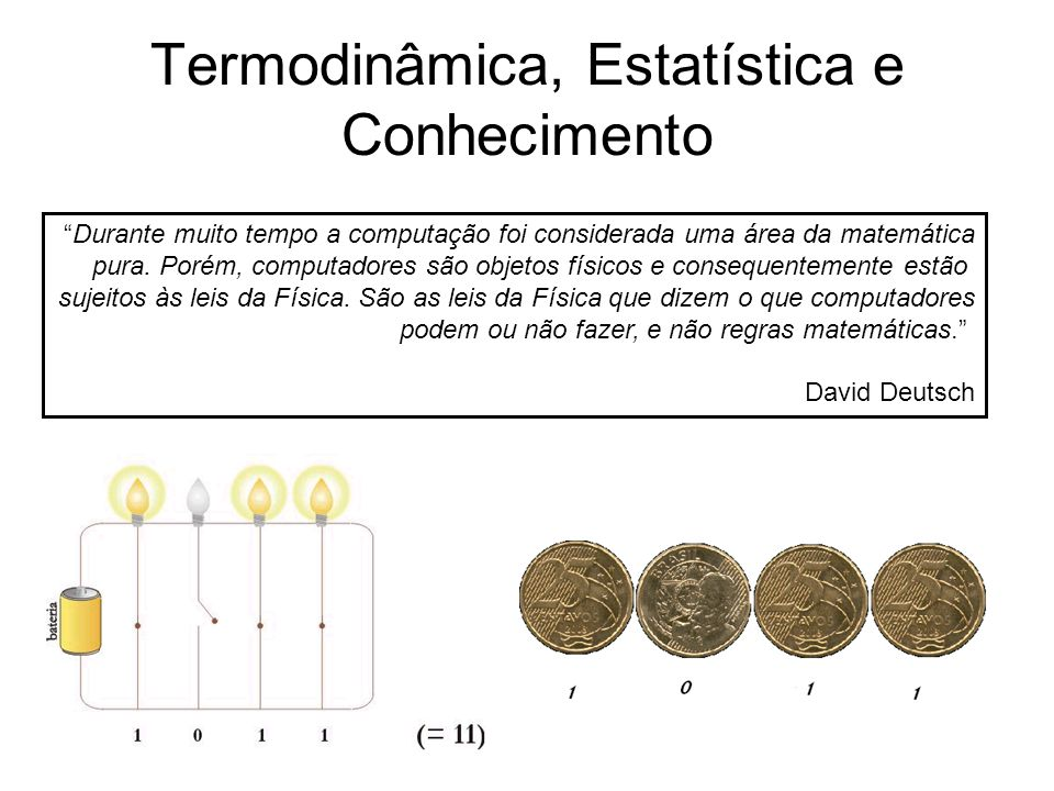 Termodinâmica, Estatística e Conhecimento