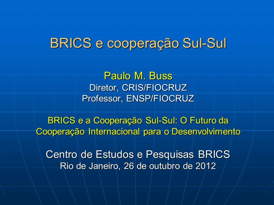 BRICS e cooperação Sul-Sul