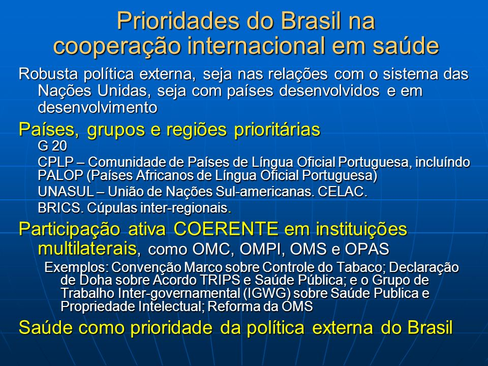 Prioridades do Brasil na cooperação internacional em saúde