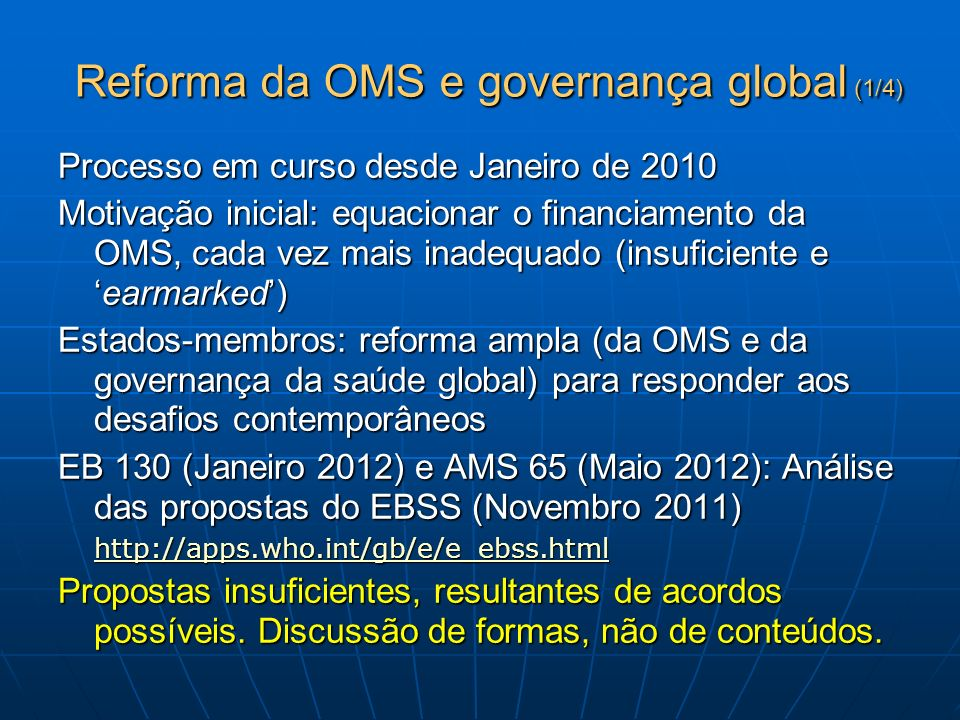 Reforma da OMS e governança global (1/4)