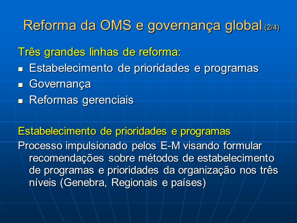 Reforma da OMS e governança global (2/4)