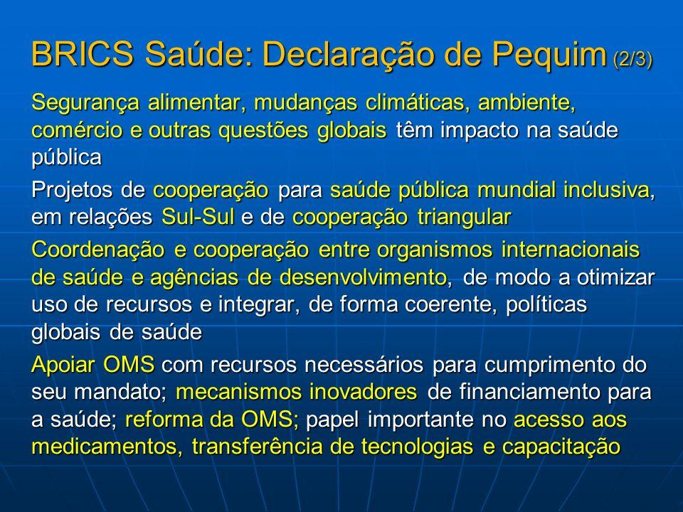 BRICS Saúde: Declaração de Pequim (2/3)