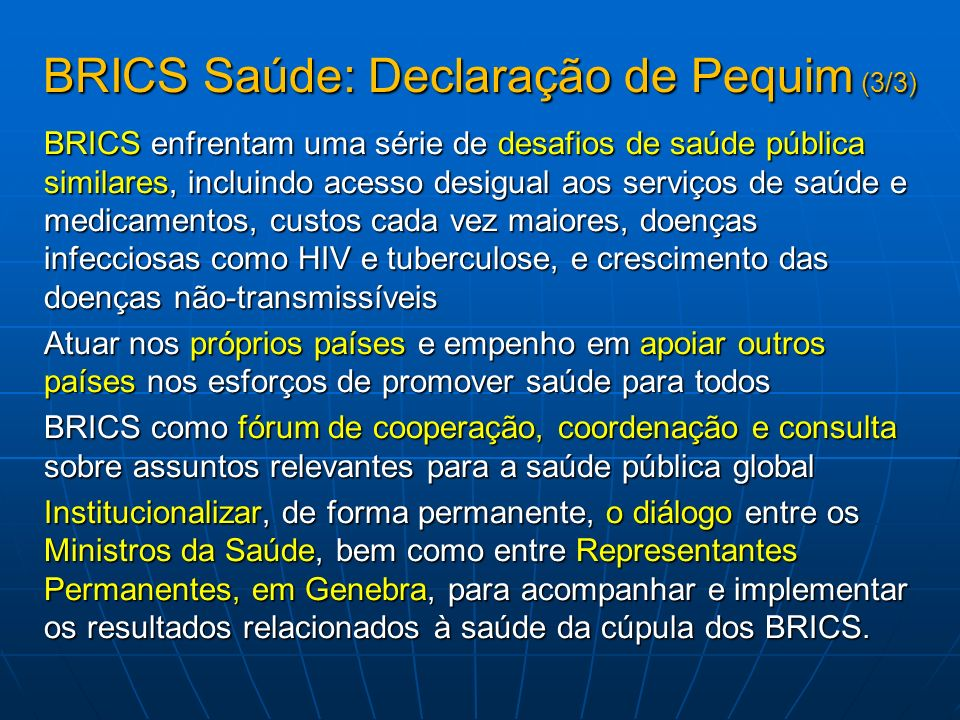 BRICS Saúde: Declaração de Pequim (3/3)