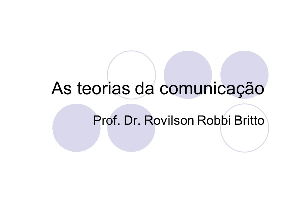 As teorias da comunicação