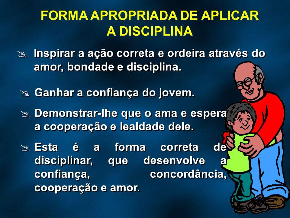 FORMA APROPRIADA DE APLICAR A DISCIPLINA