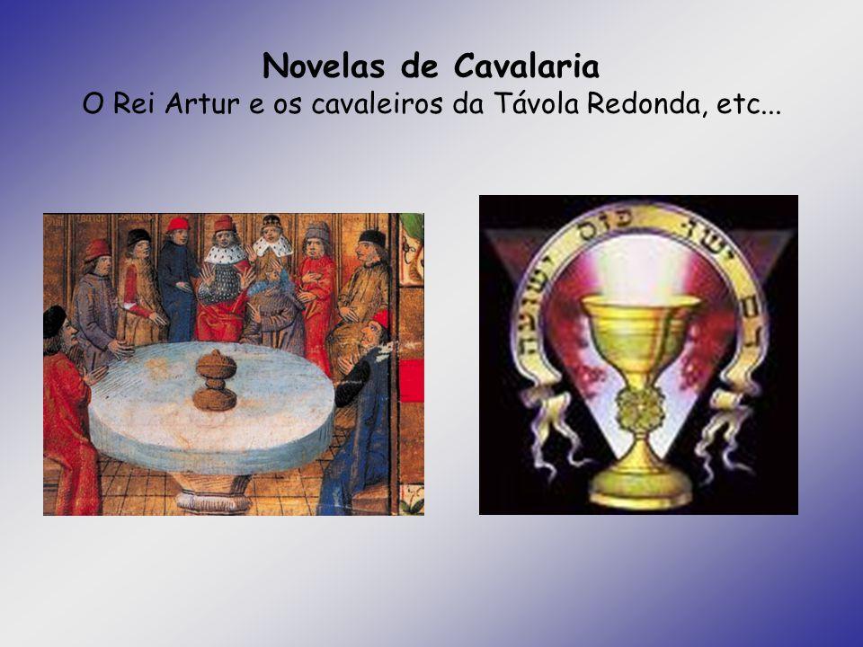 Novelas de Cavalaria O Rei Artur e os cavaleiros da Távola Redonda, etc...