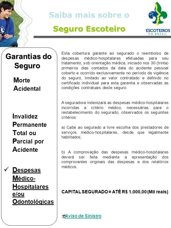 Garantias do Seguro Despesas Médico-Hospitalares e/ou Odontológicas
