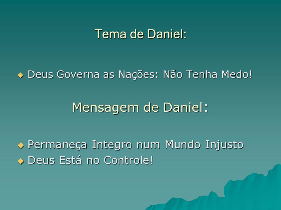 Tema de Daniel: Mensagem de Daniel: