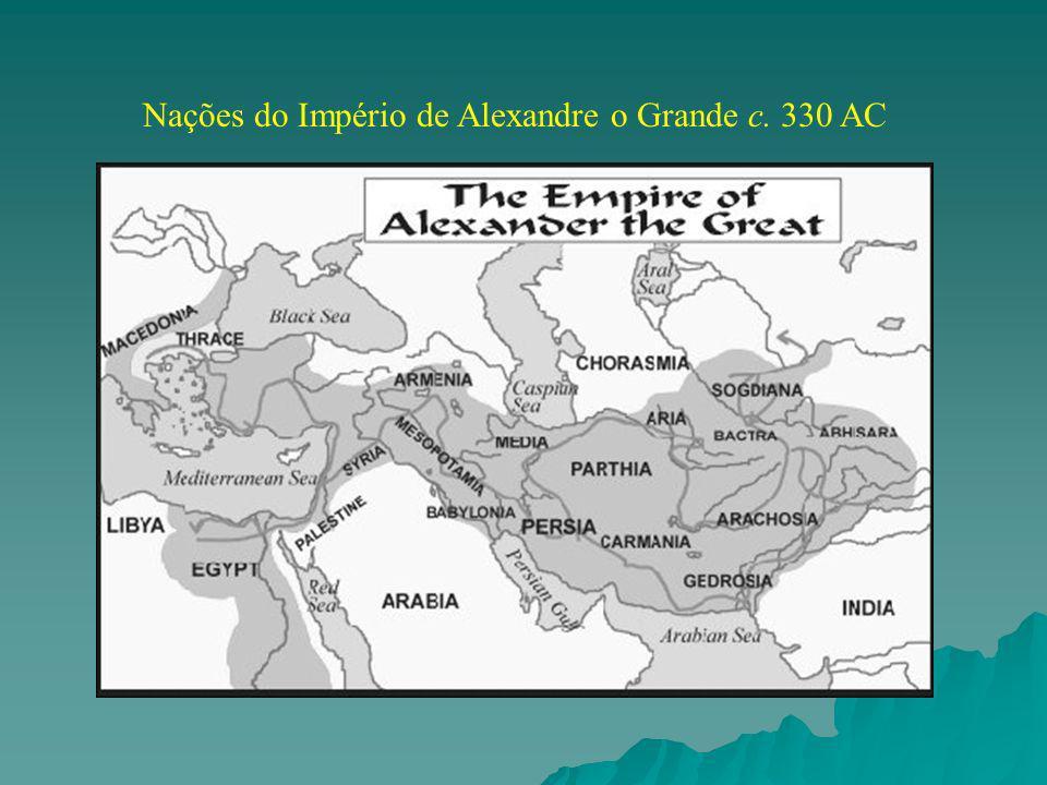 Nações do Império de Alexandre o Grande c. 330 AC