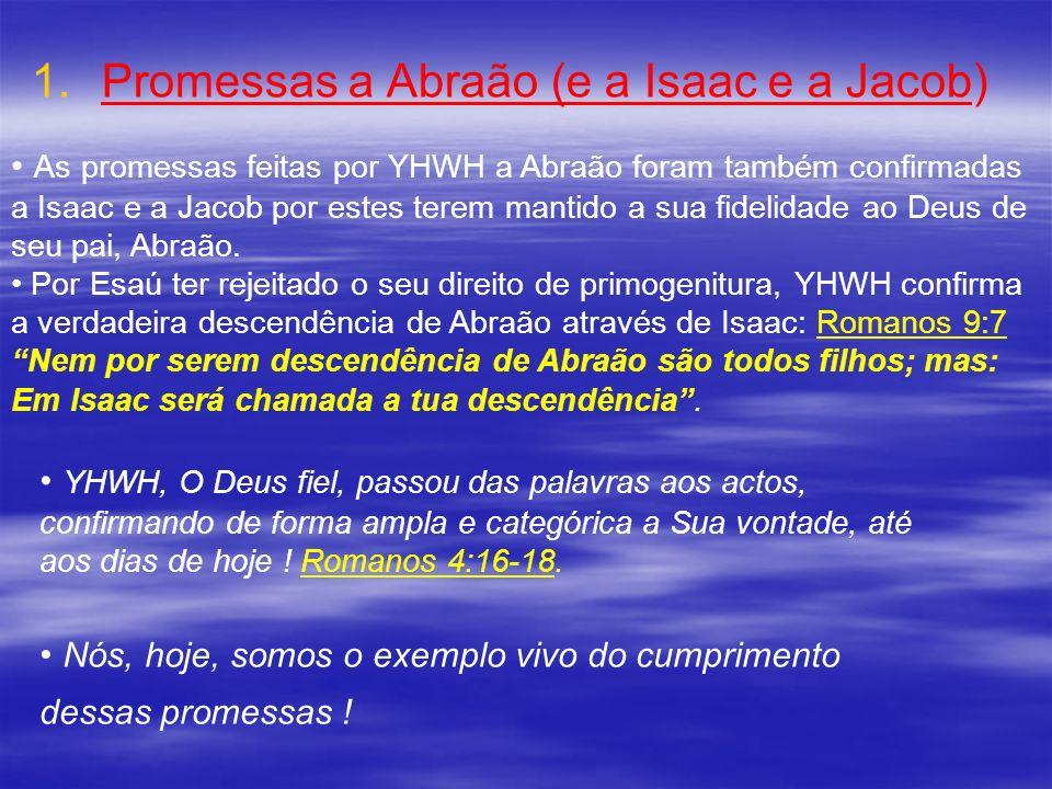 Promessas a Abraão (e a Isaac e a Jacob)