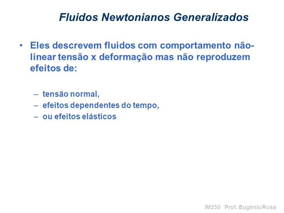Fluidos Newtonianos Generalizados