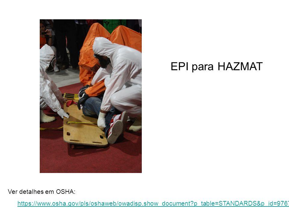 EPI para HAZMAT Ver detalhes em OSHA: