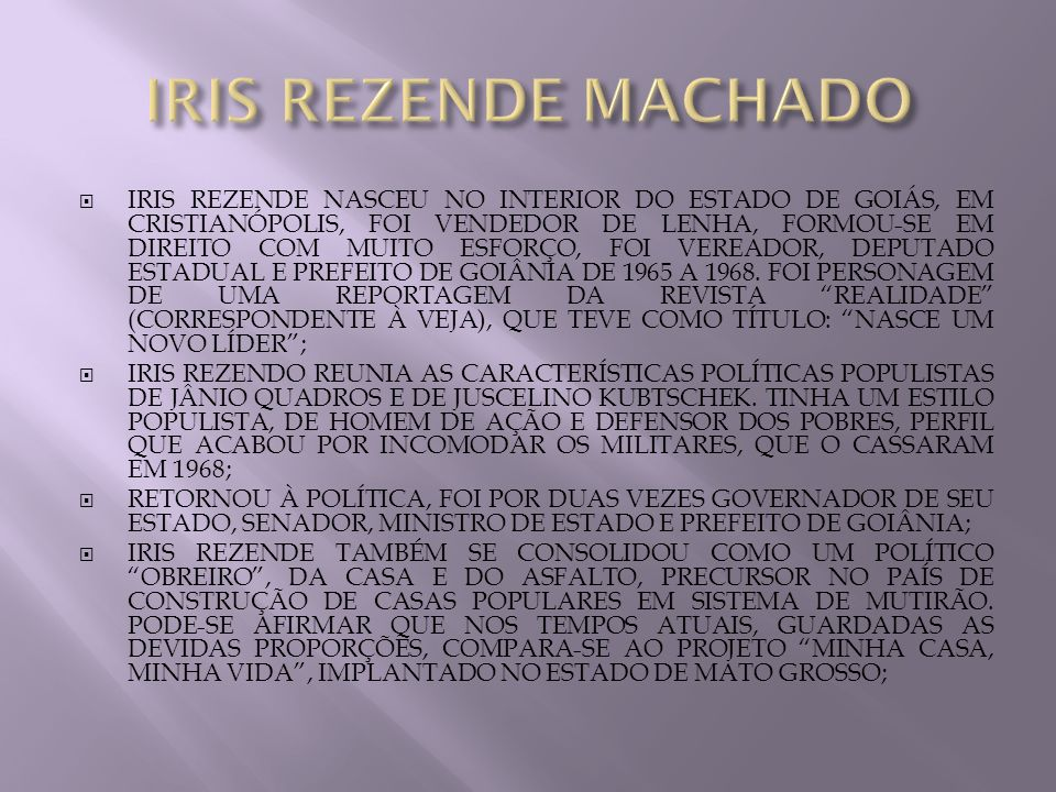 IRIS REZENDE MACHADO