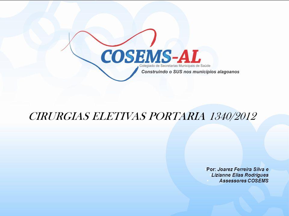 CIRURGIAS ELETIVAS PORTARIA 1340/2012