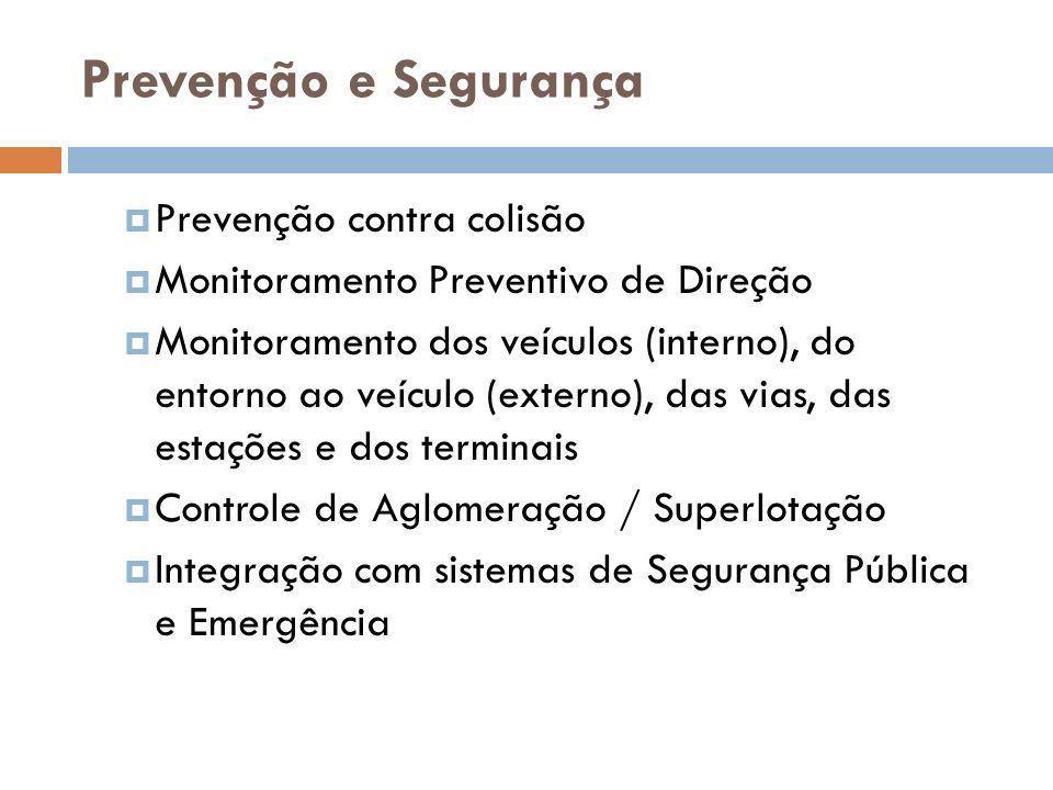 Prevenção e Segurança Prevenção contra colisão