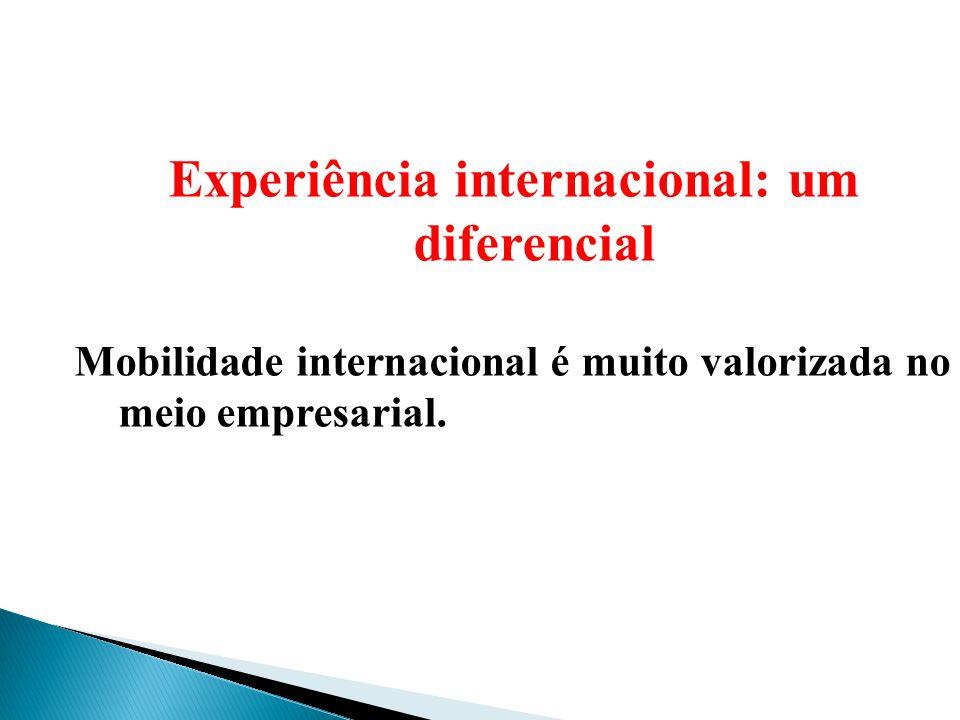 Experiência internacional: um diferencial