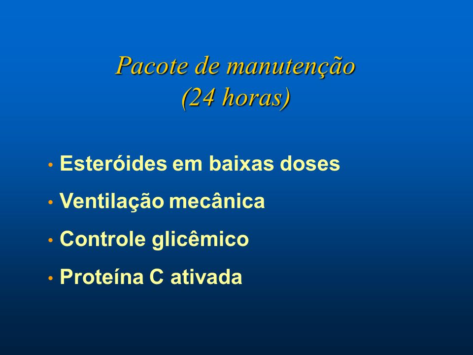 Pacote de manutenção (24 horas) Esteróides em baixas doses