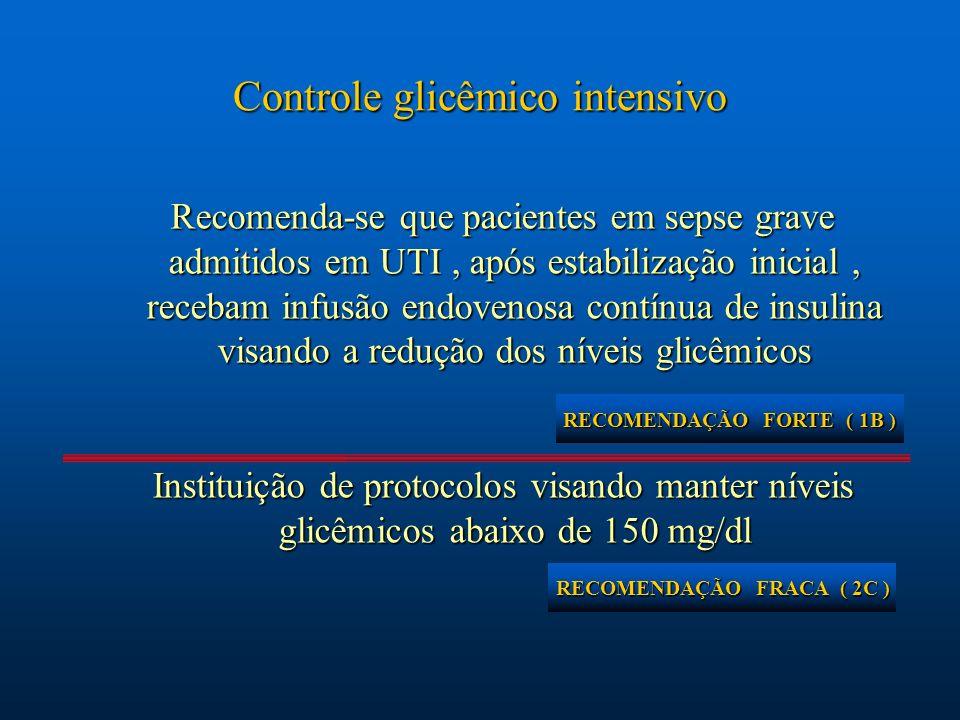 RECOMENDAÇÃO FORTE ( 1B ) RECOMENDAÇÃO FRACA ( 2C )