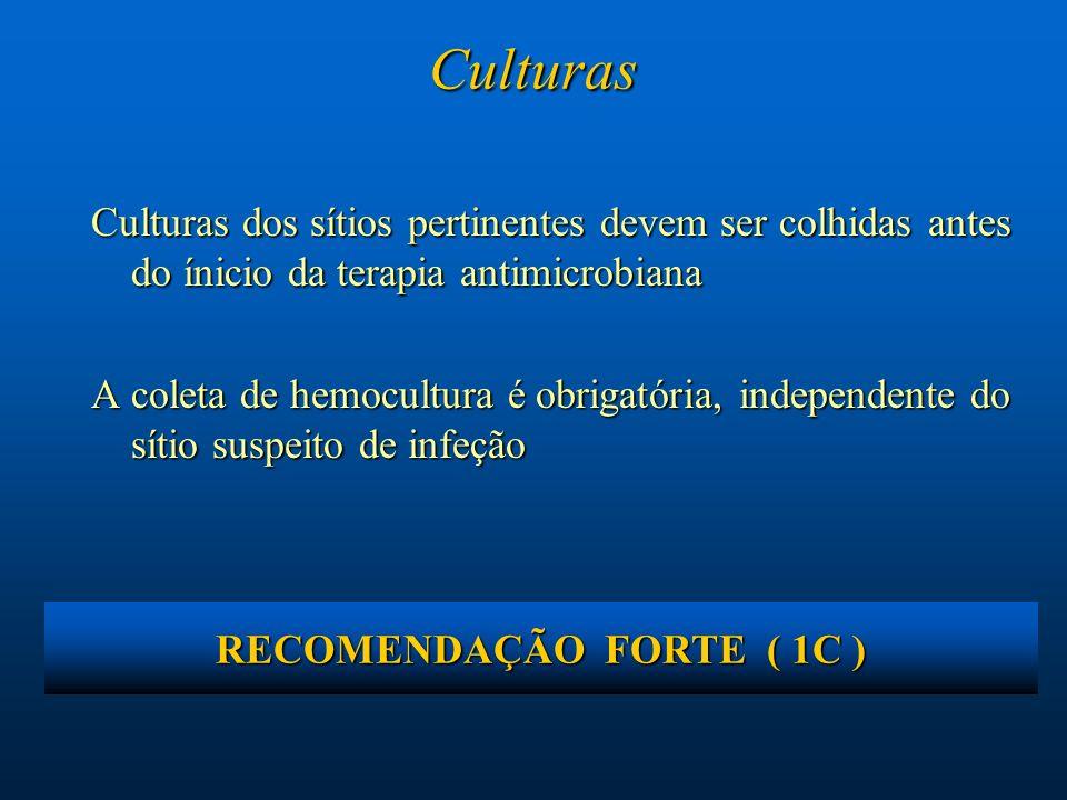 RECOMENDAÇÃO FORTE ( 1C )