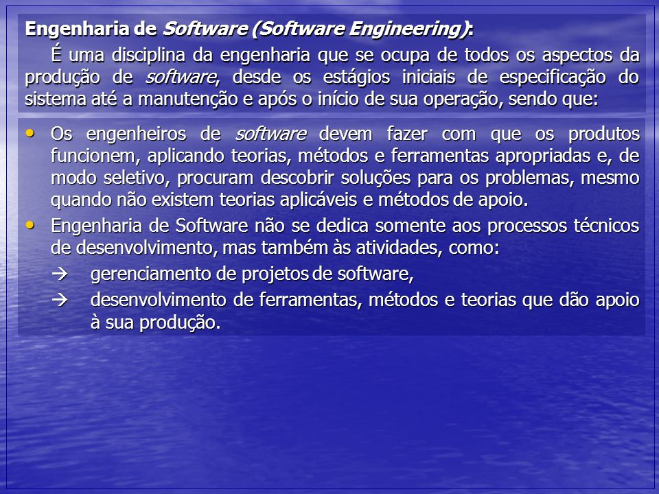Engenharia de Software (Software Engineering):