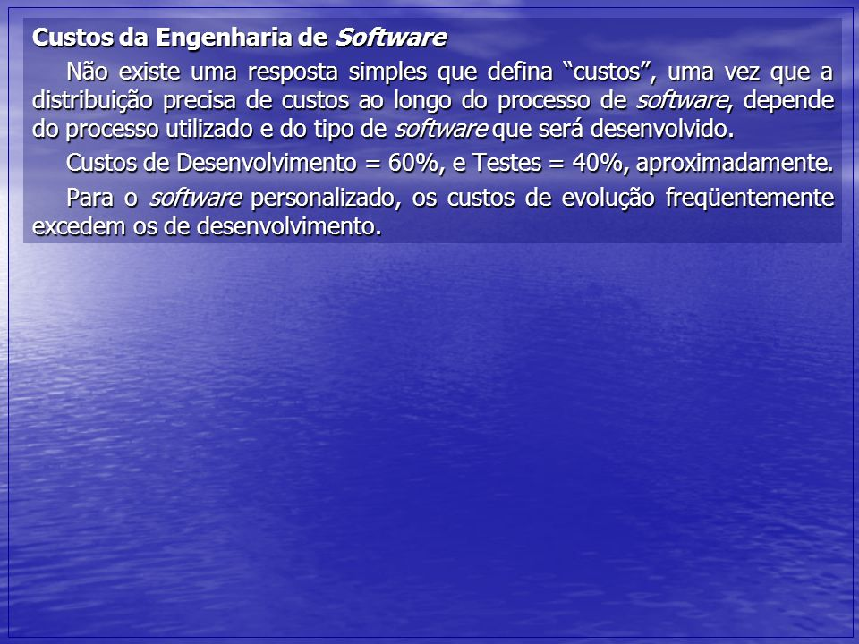 Custos da Engenharia de Software