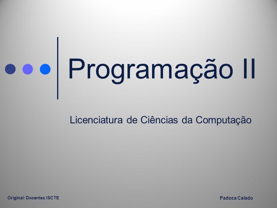 Programação II Licenciatura de Ciências da Computação Padoca Calado