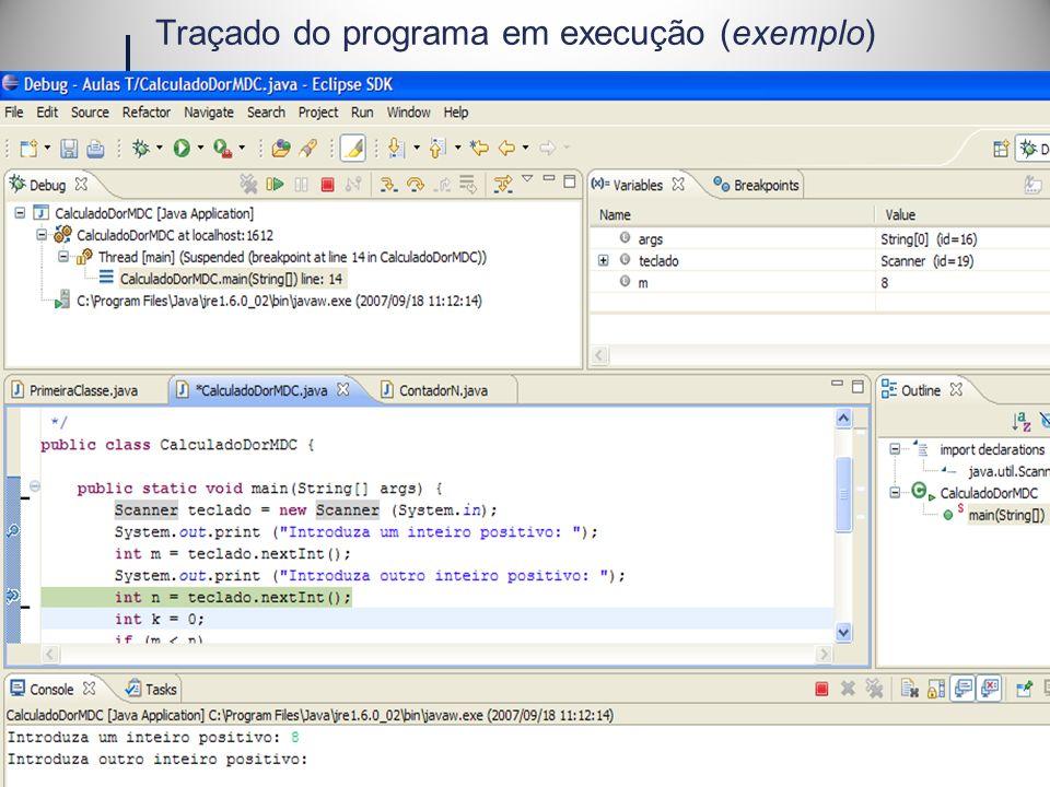 Traçado do programa em execução (exemplo)