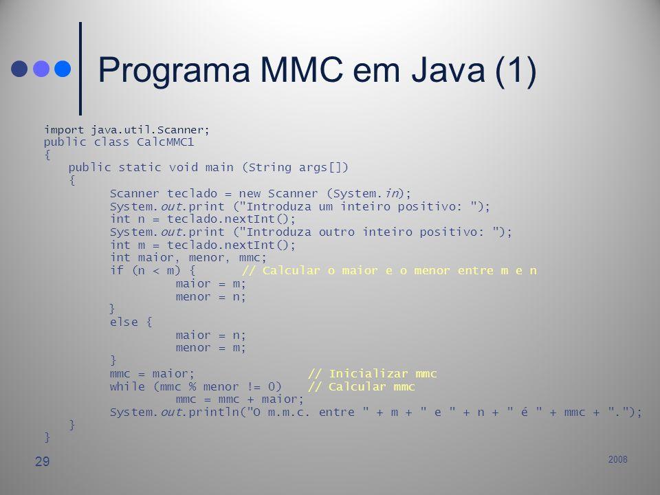 Programa MMC em Java (1) public class CalcMMC1 {