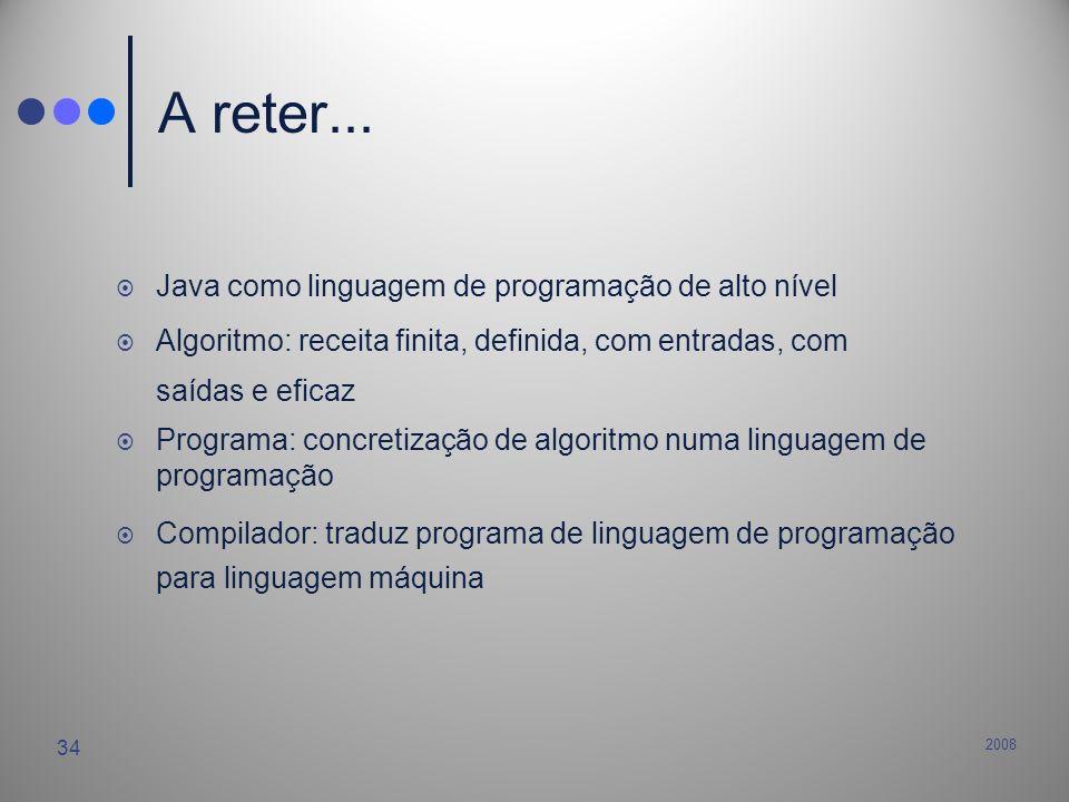 A reter... Java como linguagem de programação de alto nível