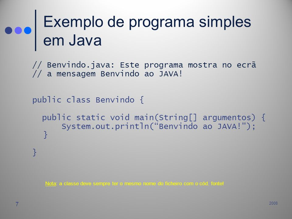 Exemplo de programa simples em Java
