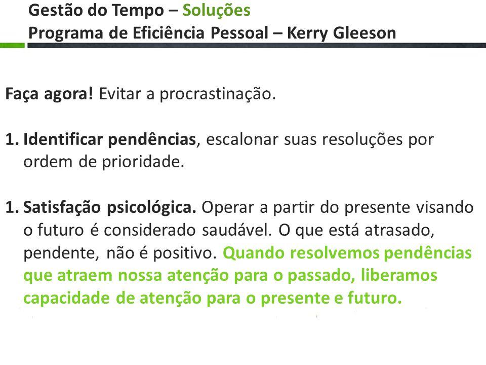 Gestão do Tempo – Soluções Programa de Eficiência Pessoal – Kerry Gleeson