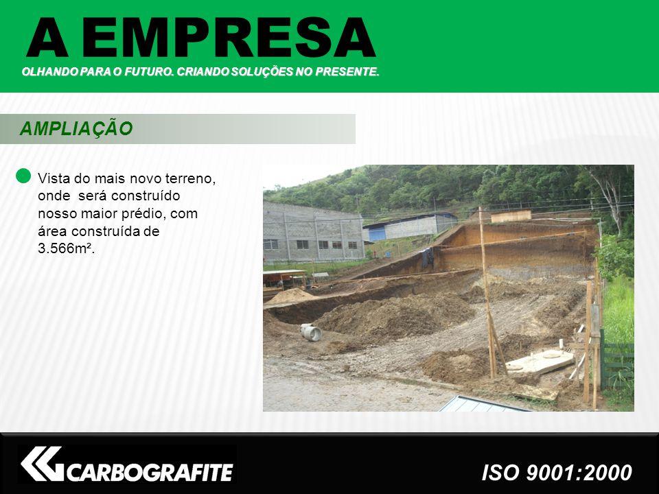 A EMPRESA AMPLIAÇÃO ISO 9001:2000