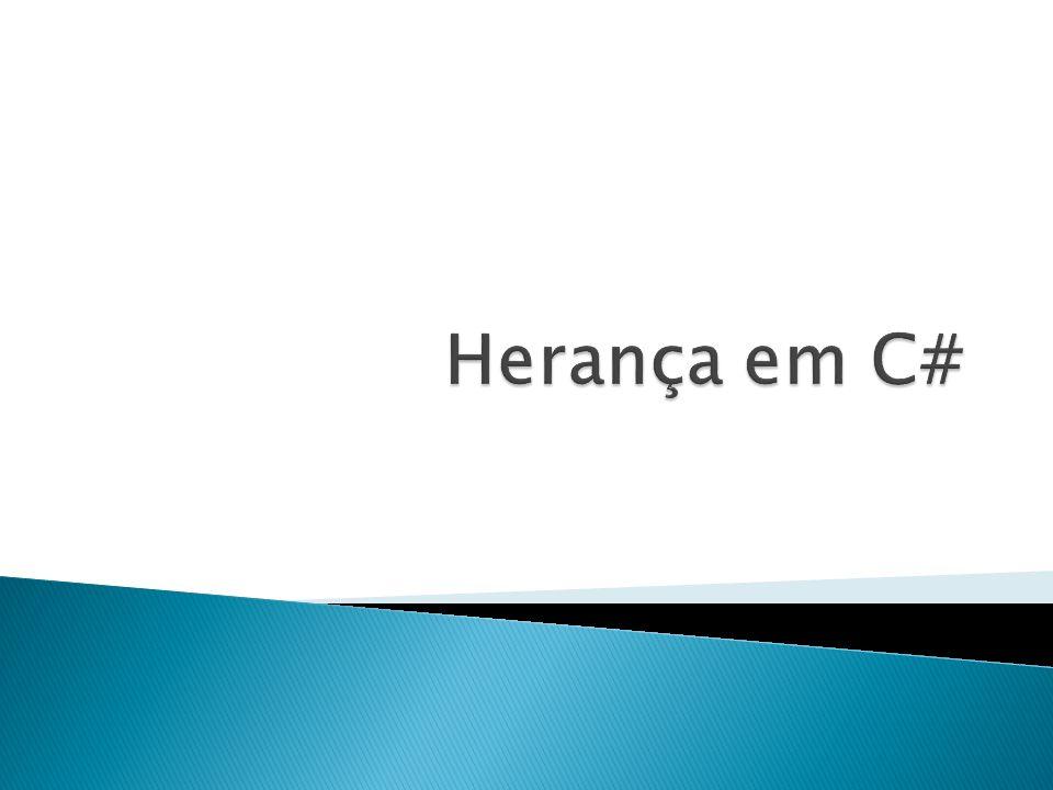 Herança em C#