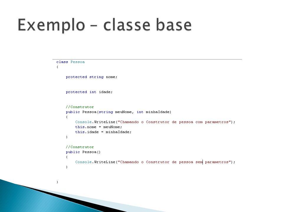 Exemplo – classe base