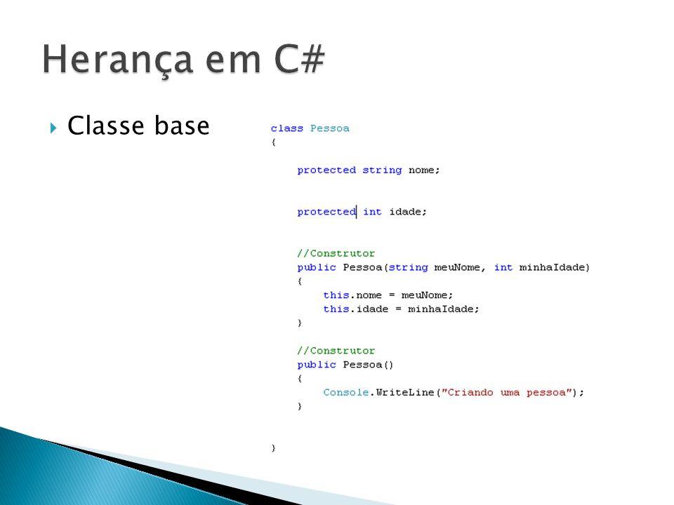 Herança em C# Classe base