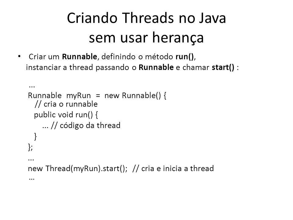 Criando Threads no Java sem usar herança
