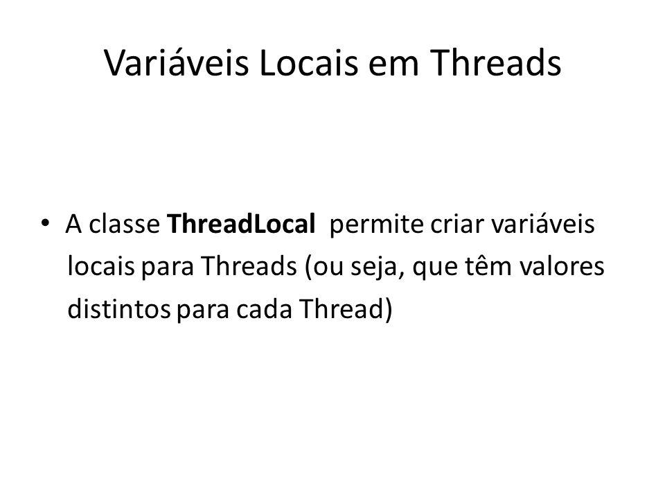 Variáveis Locais em Threads