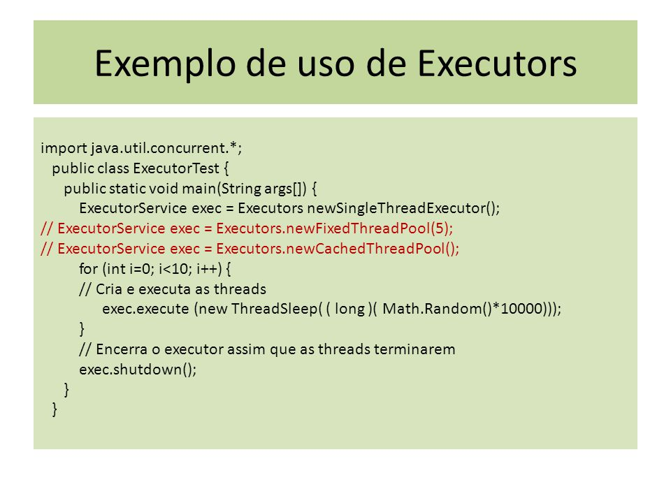 Exemplo de uso de Executors
