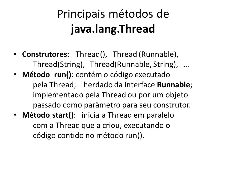 Principais métodos de java.lang.Thread