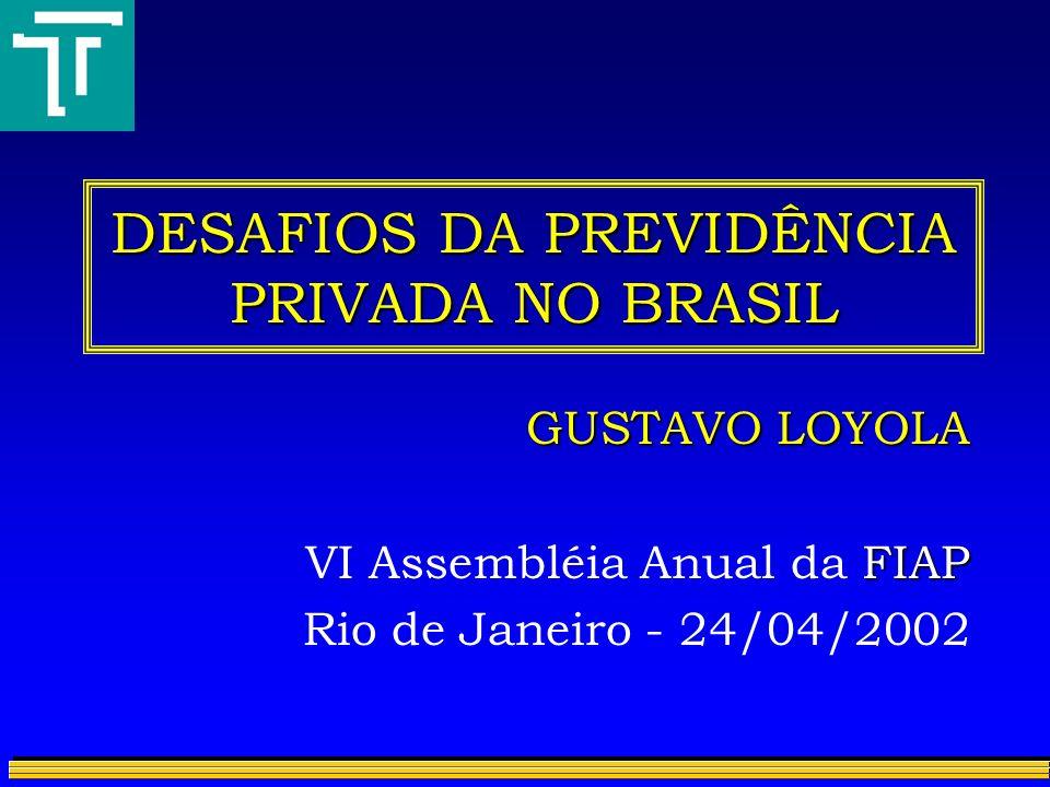 DESAFIOS DA PREVIDÊNCIA PRIVADA NO BRASIL