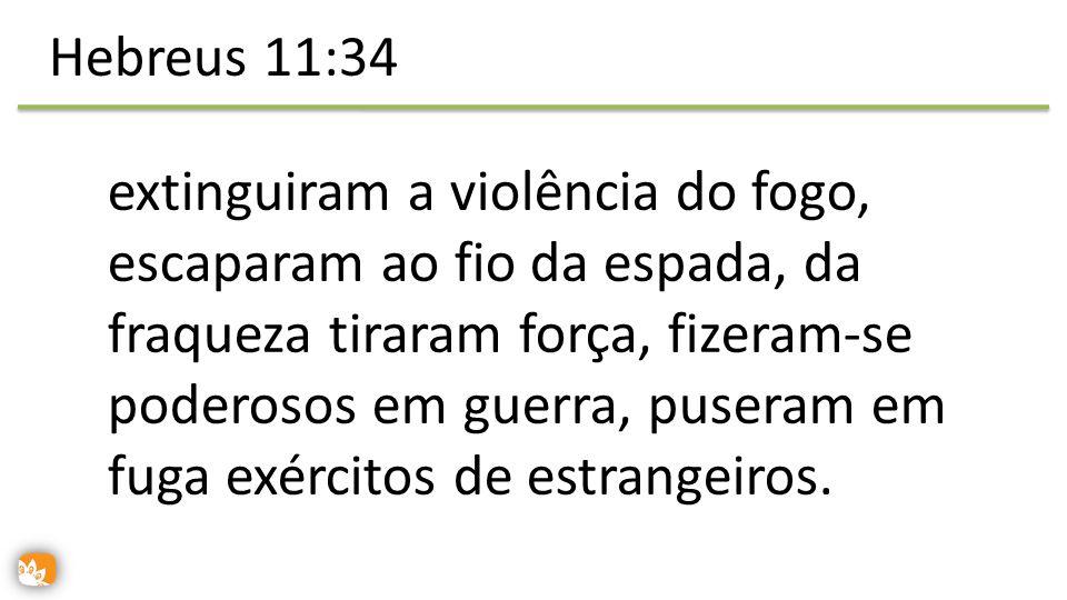 Hebreus 11:34