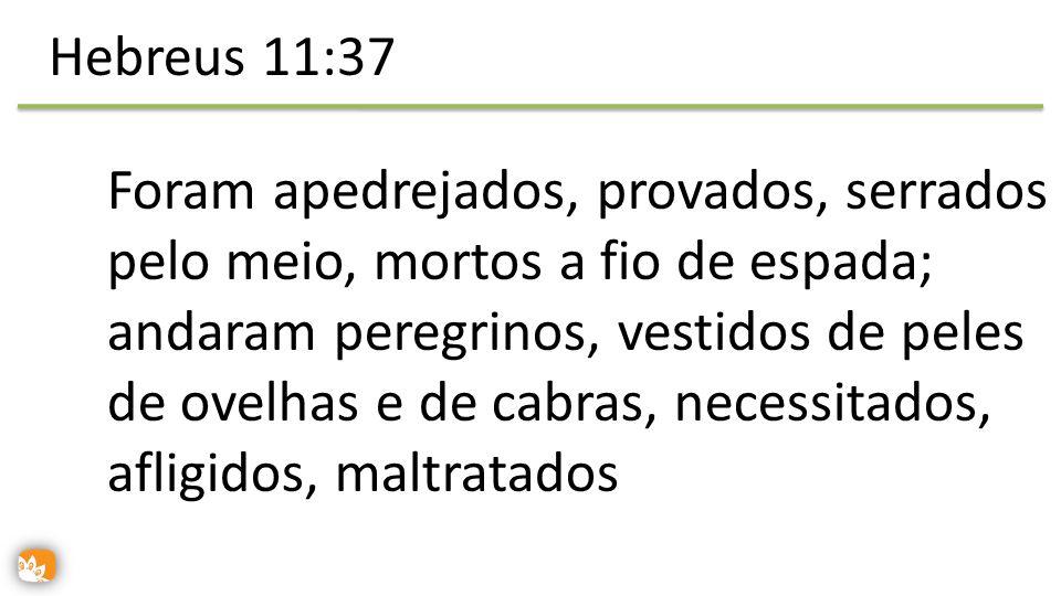 Hebreus 11:37