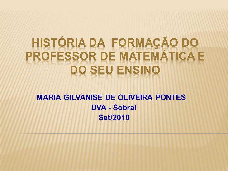 HISTÓRIA DA Formação dO Professor de Matemática E DO SEU ENSINO