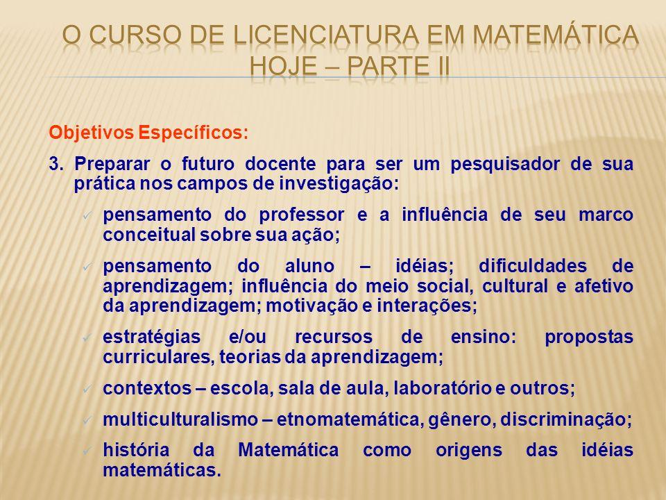 O curso de Licenciatura em Matemática hoje – parte ii
