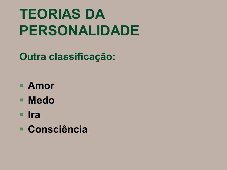 TEORIAS DA PERSONALIDADE