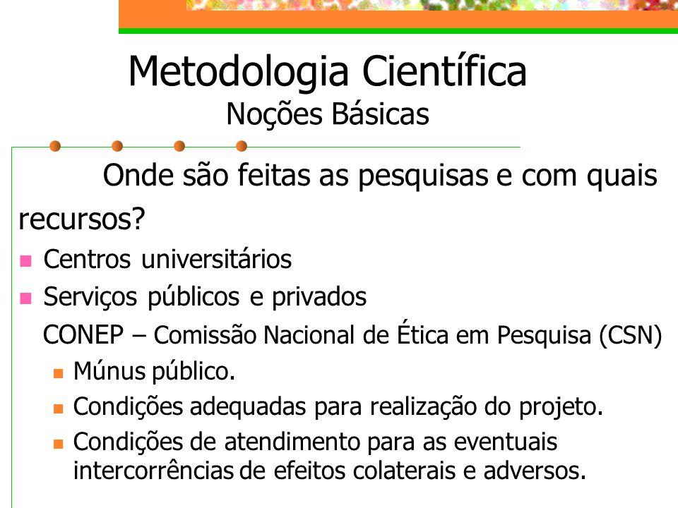 Metodologia Científica Noções Básicas