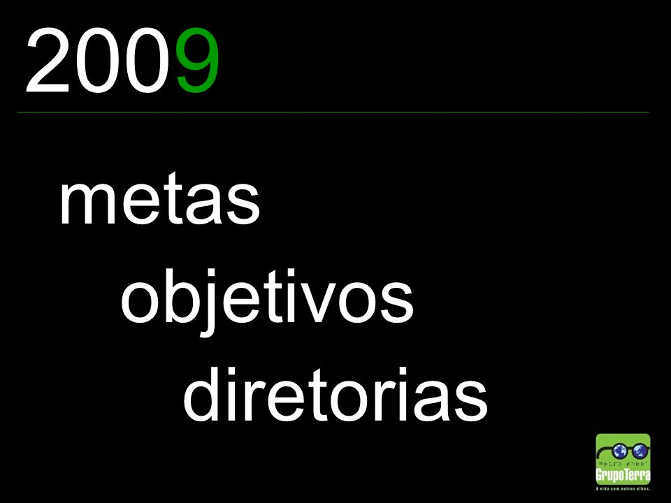 2009 metas objetivos diretorias