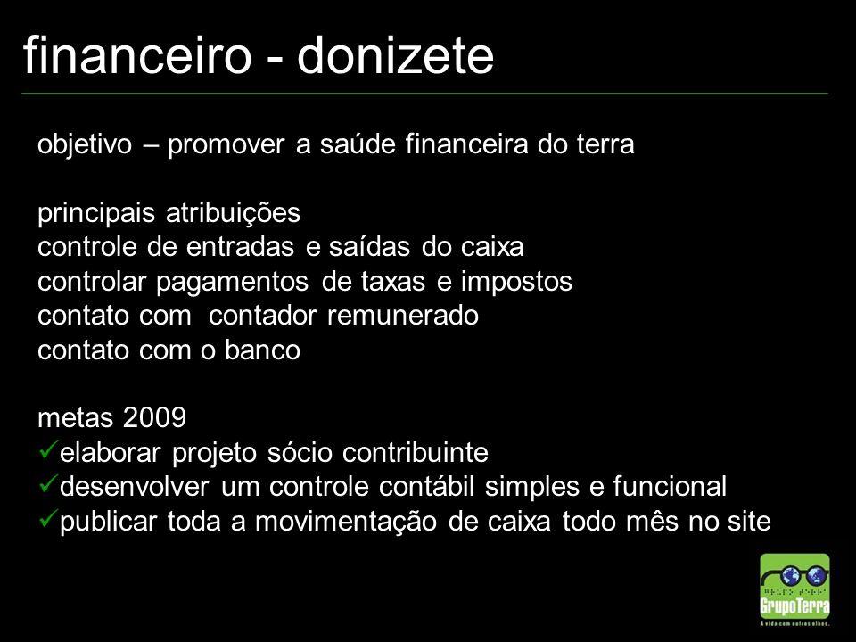 financeiro - donizete objetivo – promover a saúde financeira do terra