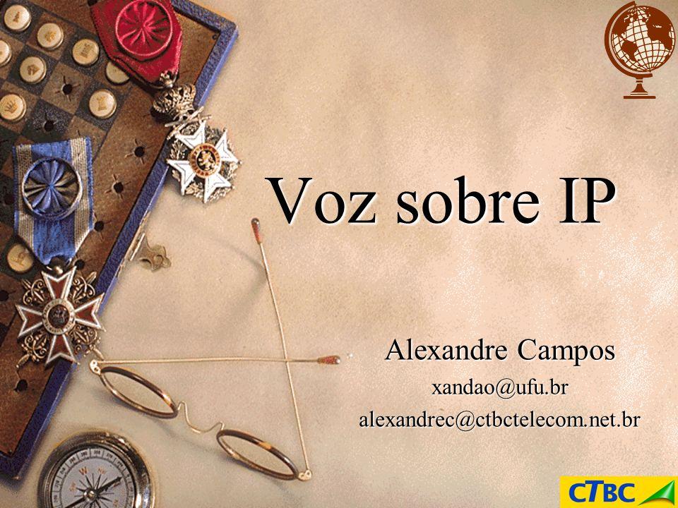 Alexandre Campos xandao@ufu.br alexandrec@ctbctelecom.net.br