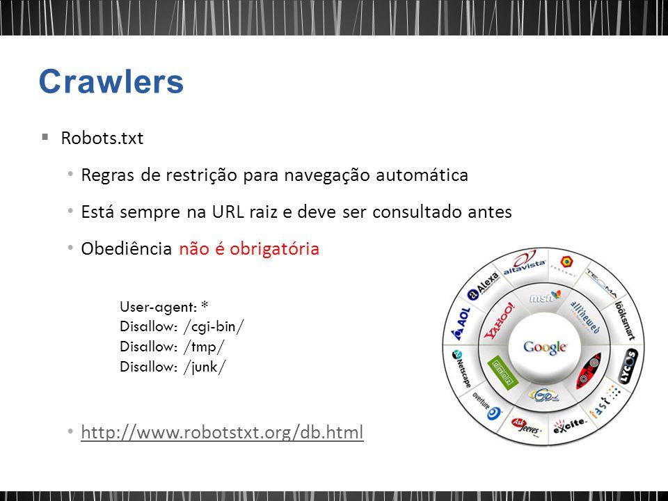 Crawlers Robots.txt Regras de restrição para navegação automática